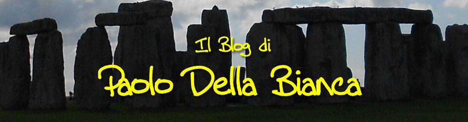Il Blog di Paolo Della Bianca