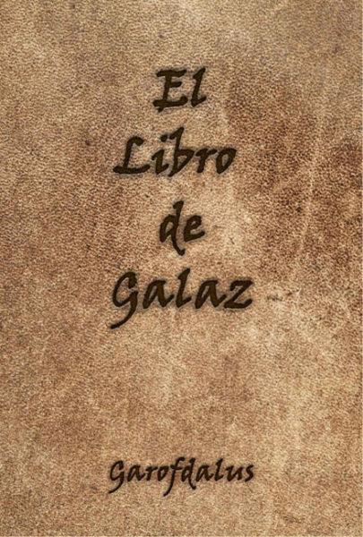 El Libro de Galaz - Garofdalus